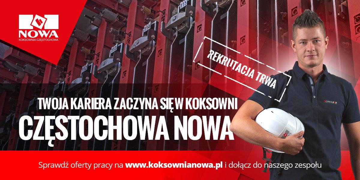 Twoja kariera zaczyna się w Koksowni Częstochowa Nowa
